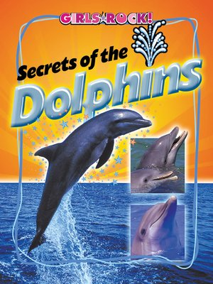 cover image of Secrets of the Dolphins