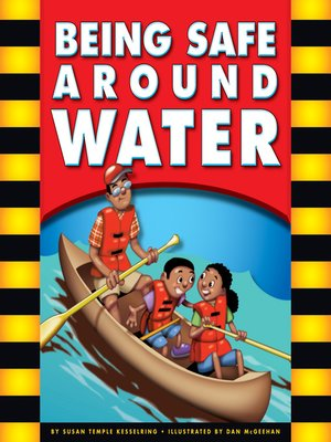 cover image of Being Safe around Water