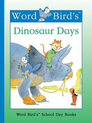 cover image of Word Bird's Dinosaur Days