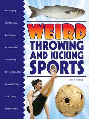 cover image of Weird Throwing and Kicking Sports