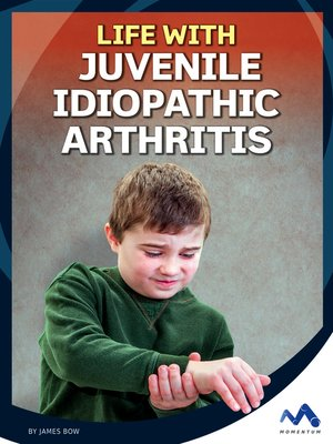 cover image of Life with Juvenile Idiopathic Arthritis