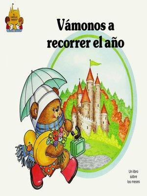 cover image of Vamonos a recorrer el ano