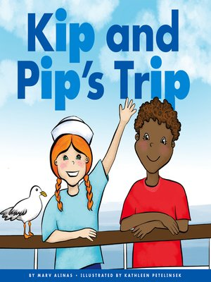 cover image of Kip and Pip's Trip