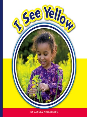 cover image of I See Yellow