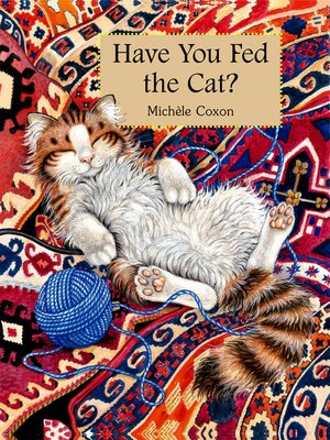 cover image of Have You Fed the Cat?