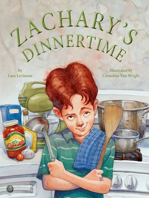 cover image of Zachary's Dinner Time