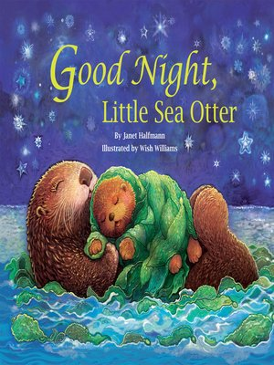 cover image of Good Night, Little Sea Otter