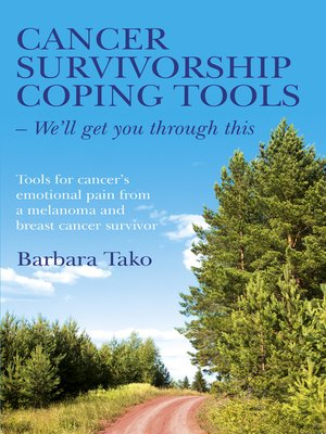 cover image of Cancer Survivorship Coping Tools--We'll Get you Through This