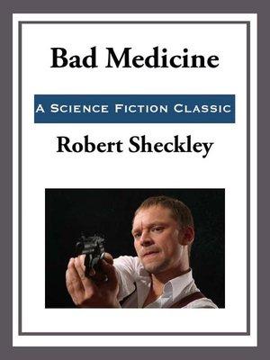 cover image of Bad Medicine