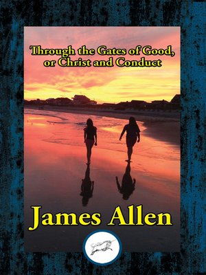cover image of Through the Gates of Good