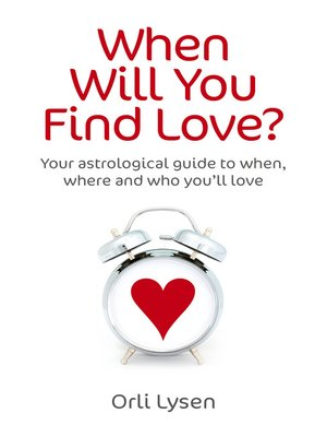cover image of When Will You Find Love?