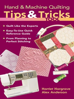 cover image of Hand & Machine Quilting Tips