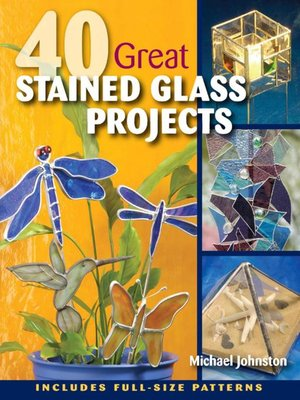 cover image of 40 Great Stained Glass Projects