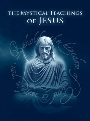 cover image of The Mystical Teachings of Jesus