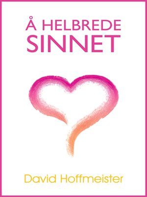 cover image of A Helbrede Sinnet
