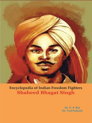 cover image of Encyclopedia of Indian Freedom Fighters Shaheed Bhagat Singh