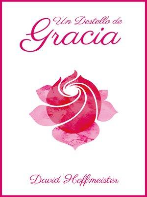 cover image of Un Destello de Gracia