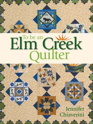 Elm Creek Quilts(Series) · OverDrive (Rakuten OverDrive): eBooks ... : elm creek quilt series - Adamdwight.com