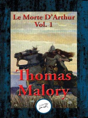 cover image of Le Morte D'Arthur, Volume 1