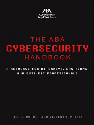 cover image of The ABA Cybersecurity Handbook
