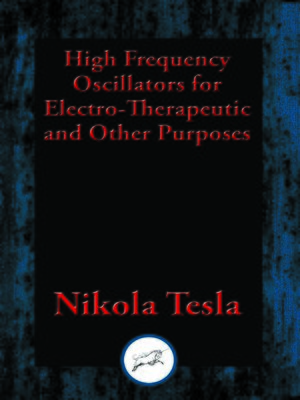 cover image of High Frequency Oscillators for Electro-Therapeutic and Other Purposes