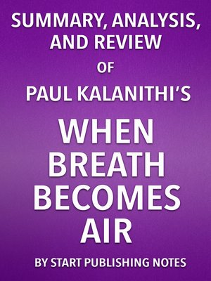cover image of Summary, Analysis, and Review of Paul Kalanithi's When Breath Becomes Air