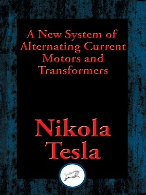 cover image of A New System of Alternating Current Motors and Transformers