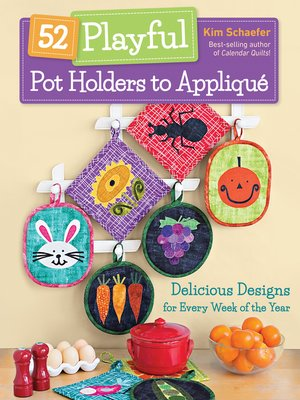 cover image of 52 Playful Pot Holders to Appliqué