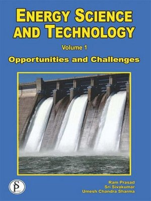 cover image of Energy Science and Technology (Opportunities and Challenges)