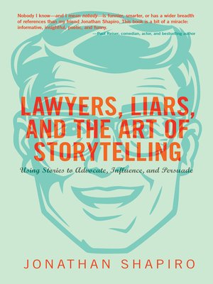 cover image of Lawyers, Liars, and the Art of Storytelling