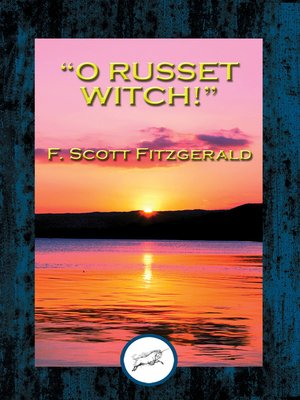 """cover image of """"O Russet Witch!"""""""