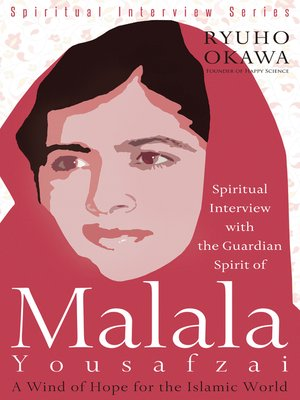 cover image of Spiritual Interview with the Guardian Spirit of Malala Yousafzai