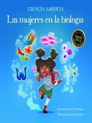 cover image of Las mujeres en la biología
