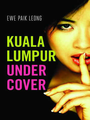 cover image of Kuala Lumpur Undercover