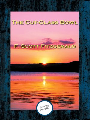 cover image of The Cut-Glass Bowl