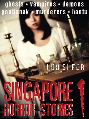 cover image of Singapore Horror Stories, Volume 1