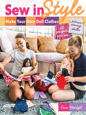 cover image of Sew in Style—Make Your Own Doll Clothes