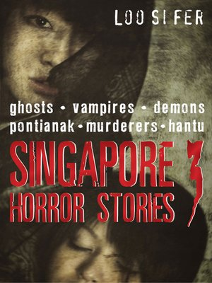 cover image of Singapore Horror Stories, Volume 3