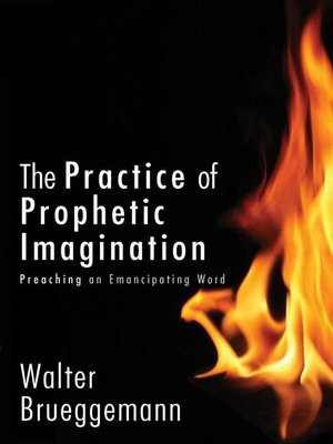 cover image of The Practice of Prophetic Imagination