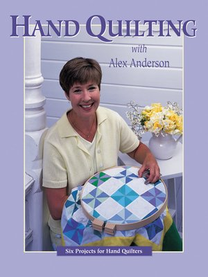 cover image of Hand Quilting with Alex Anderson