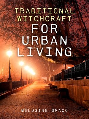 cover image of Traditional Witchcraft for Urban Living