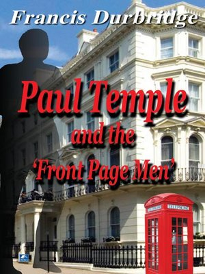 cover image of Paul Temple and the Front Page Men