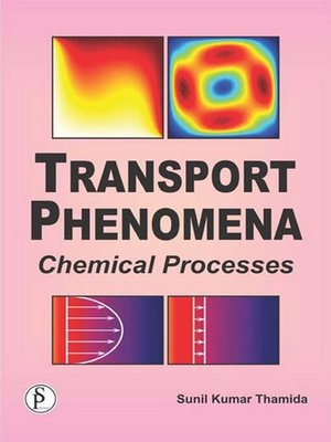 cover image of Transport Phenomena Chemical Processes