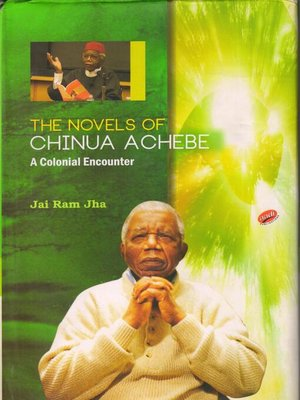 cover image of The Novels of Chinua Achebe