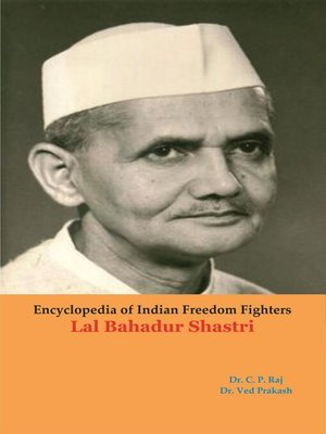cover image of Encyclopedia of Indian Freedom Fighters Lal Bahadur Shastri