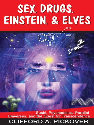 cover image of Sex, Drugs, Einstein & Elves