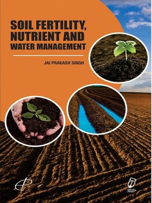 cover image of Soil Fertility, Nutrient and Water Management