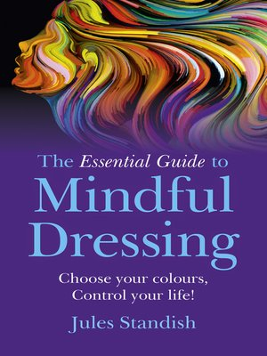 cover image of The Essential Guide to Mindful Dressing