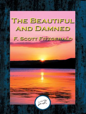 cover image of The Beautiful and the Damned