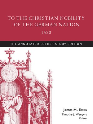 cover image of To the Christian Nobility of the German Nation, 1520